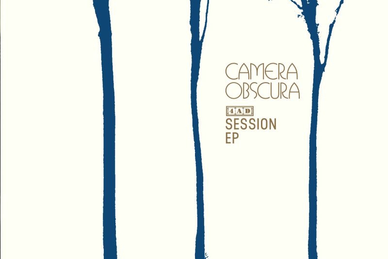 Camera Obscura - 4adsessionrecordstoredayreleaseheadlineukirelandtour