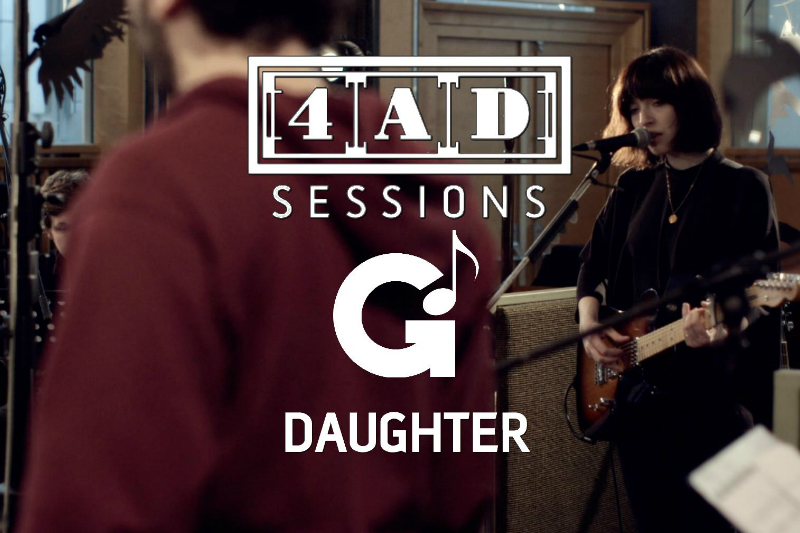 Daughter - Daughter 4AD Session Released Digitally
