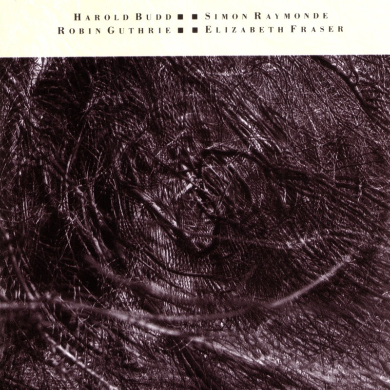 Cocteau Twins And Harold Budd The Moon And The Melodies