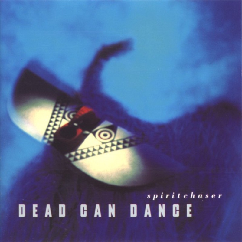 Dead Can Dance Spiritchaser (Remastered)