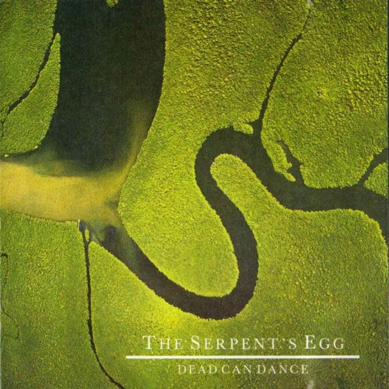 Dead Can Dance The Serpent's Egg (Remastered)