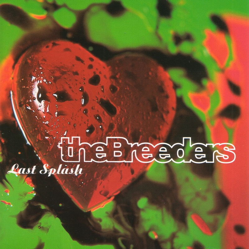The Breeders Last Splash