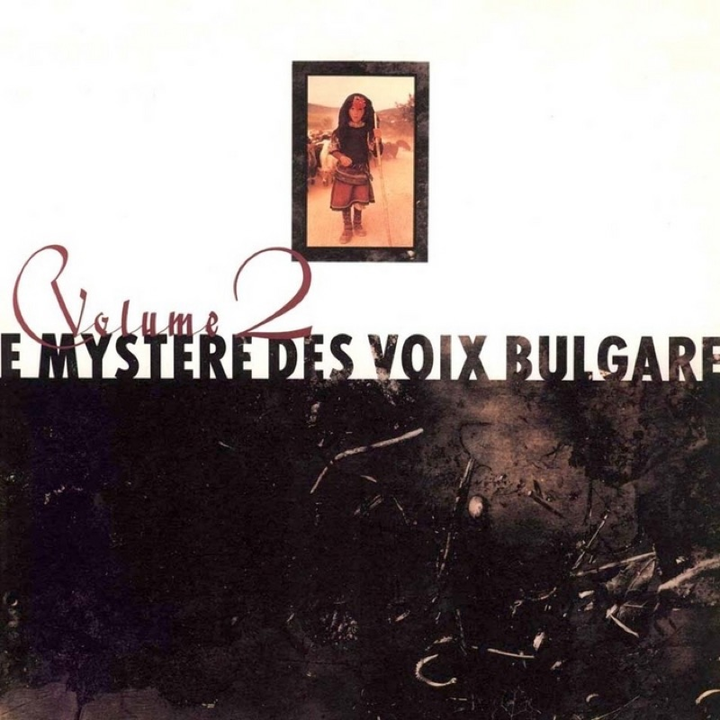 The Bulgarian State Radio & Television Female Vocal Choir Le Mystere Des Voix Bulgares Vol.2