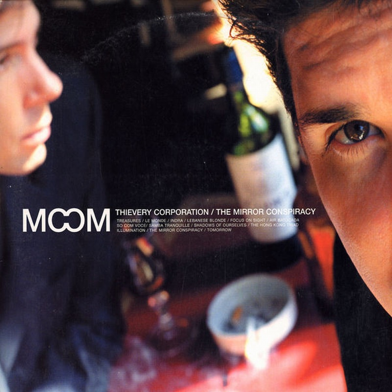Thievery Corporation The Mirror Conspiracy