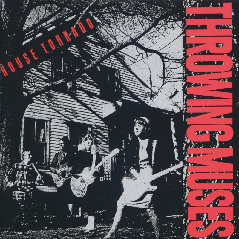 Throwing Muses - House Tornado / The Fat Skier