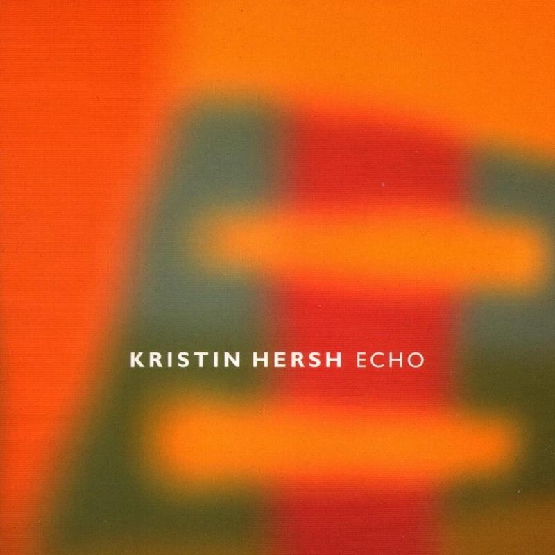 Kristin Hersh - Echo