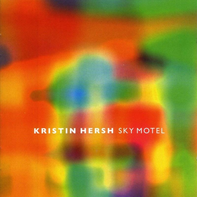 Kristin Hersh Sky Motel