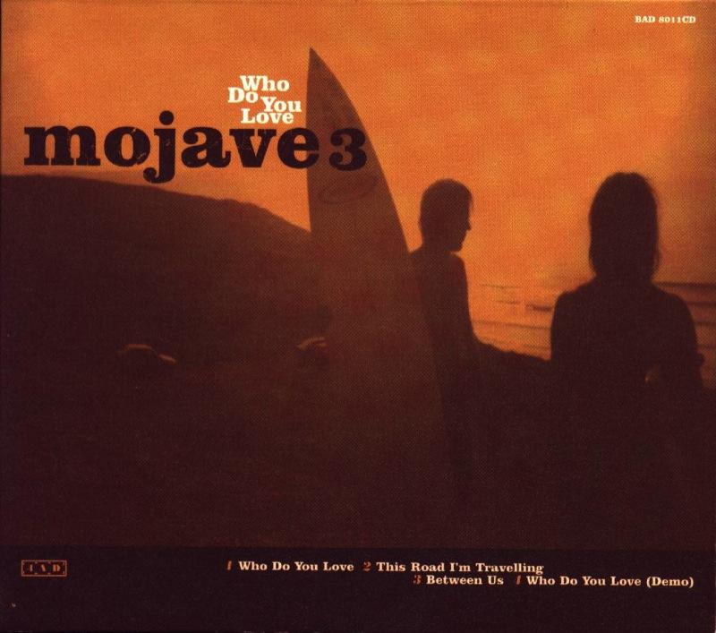 Mojave 3 - Who Do You Love