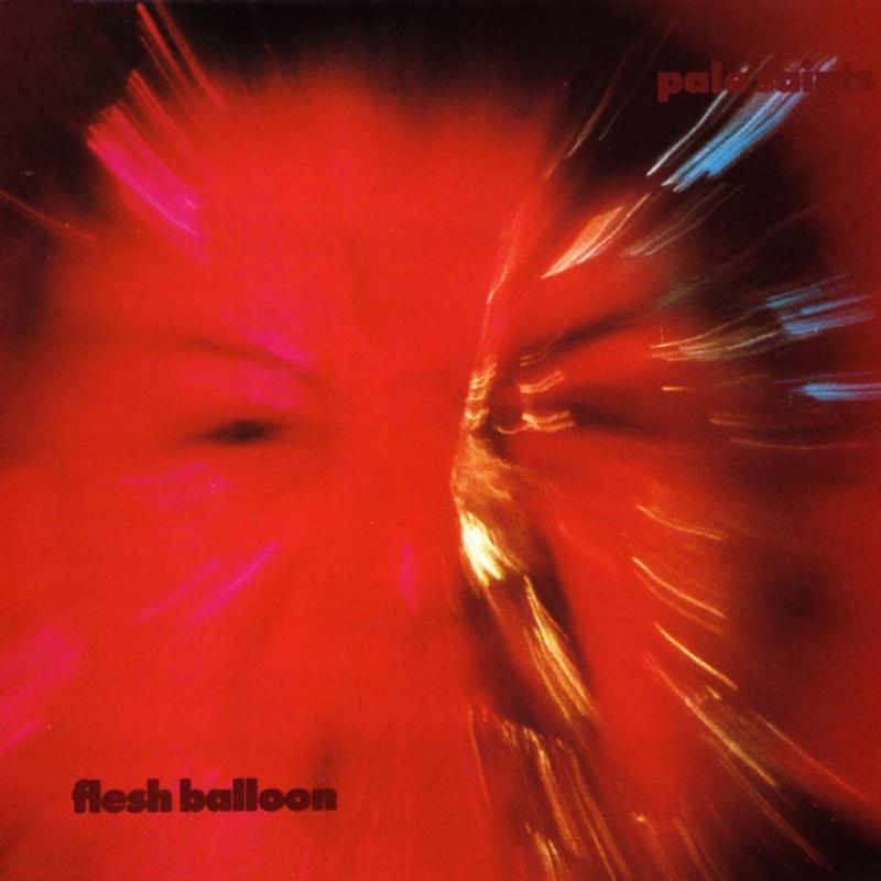Pale Saints - Flesh Balloon