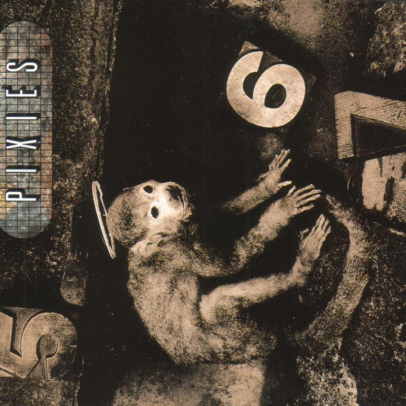Pixies - Monkey Gone To Heaven