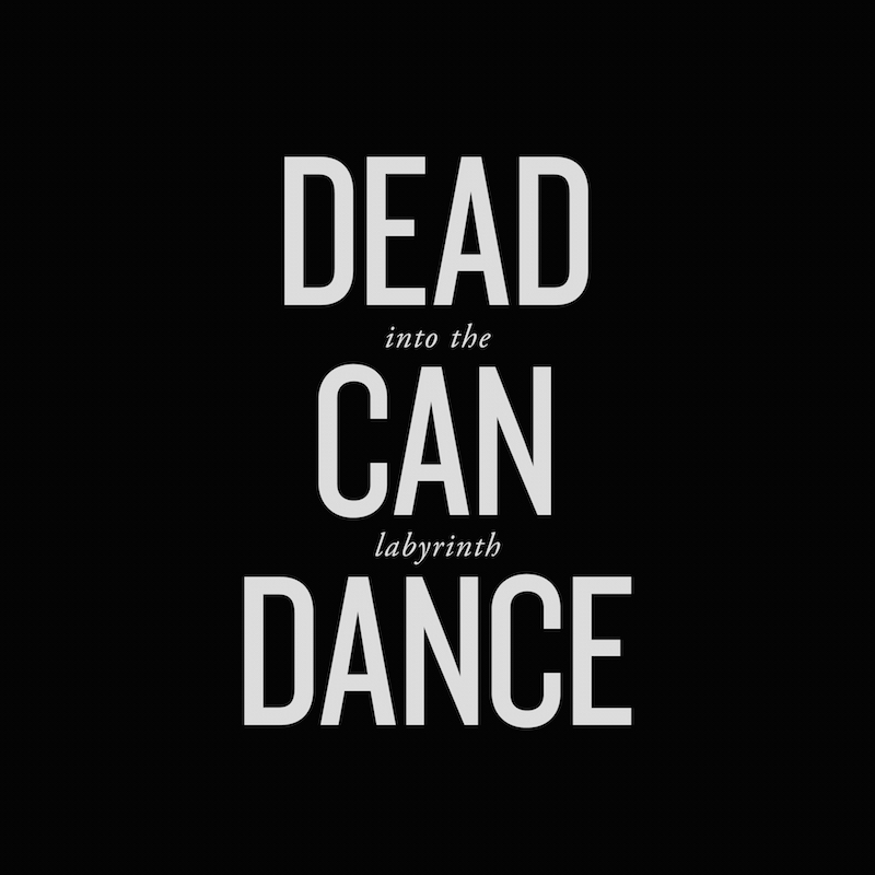 Dead Can Dance Into The Labyrinth (Remastered)