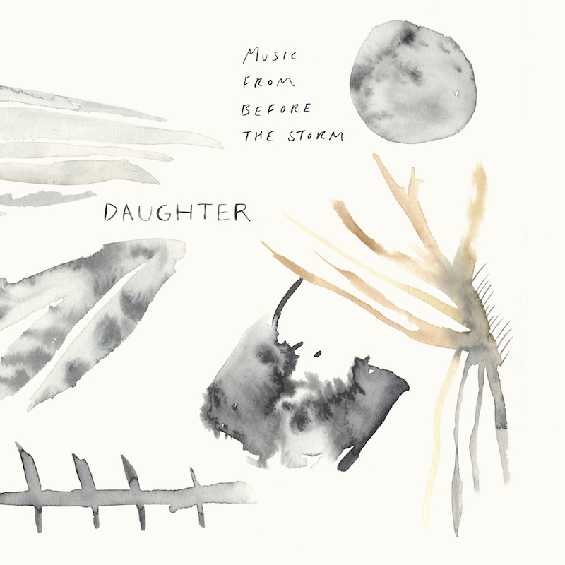 Daughter - Music from Before the Storm